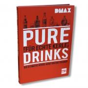 Pure Drinks für echte Kerle - Das Buch